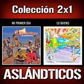 2x1: Mi Primer Día / Lo Bueno de Los Aslándticos