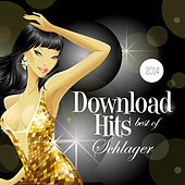 Play & Download Download-Hits Schlager 2014 (Best of Schlager) by Various Artists | Napster