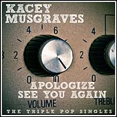 Apologize / See You Again (Acoustic) [Deluxe Single] by Kacey Musgraves