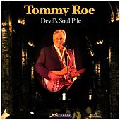 Play & Download Devil's Soul Pile by Tommy Roe | Napster