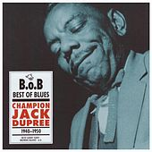 Play & Download Champion Jack Dupree 1940-1950 by Champion Jack Dupree | Napster