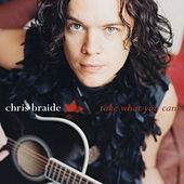 Play & Download Take What You Can by Chris Braide | Napster