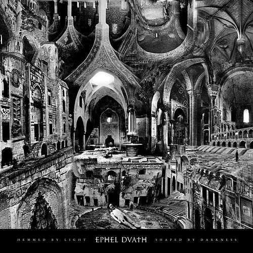 Play & Download Hemmed by Light, Shaped by Darkness by Ephel Duath | Napster