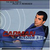 Play & Download Mission 3:16 [EP] by Carman | Napster