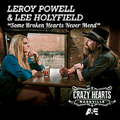 Play & Download Some Broken Hearts Never Mend by Leroy Powell | Napster