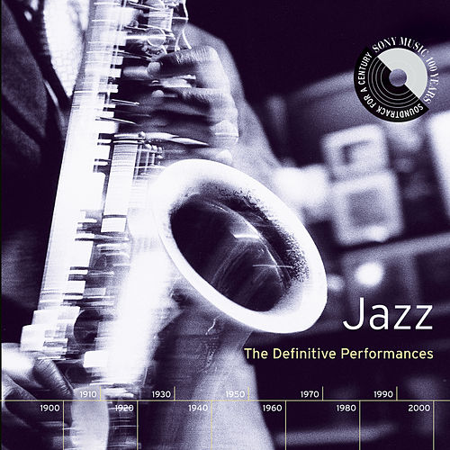 Play & Download Jazz: The Definitive Performances by Various Artists | Napster