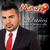 20 Años Como El Primer Día by El Mimoso Luis Antonio López