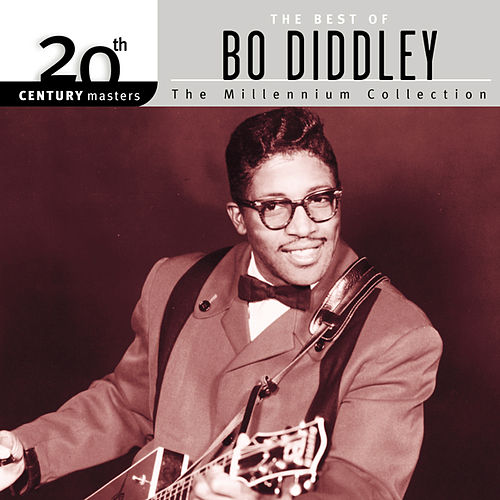 20th Century Masters: The Millennium Collection... by Bo Diddley