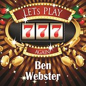 Lets play again von Ben Webster