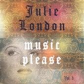 Music Please Vol. 3 van Julie London