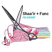 Play & Download Re:cover by Shaa''ir + Func | Napster