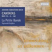 Bach: Cantatas, Vol. 18, BWV 9, 70 & 182 by Various Artists