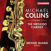 The Virtuoso Clarinet, Vol. 2 by Michael Collins