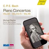 Play & Download C.P.E. Bach: Piano Concertos by Michael Rische | Napster