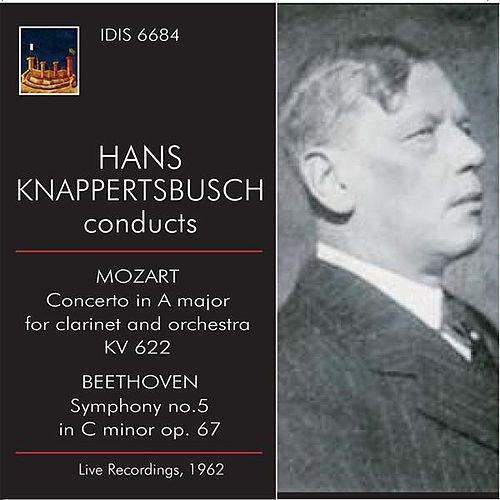 Play & Download Knappertsbusch Conducts Mozart and Beethoven by Various Artists | Napster