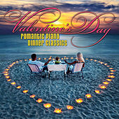 Valentine's Day: Romantic Piano Dinner Classics by Various Artists