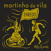 Play & Download Enredo by Martinho da Vila | Napster