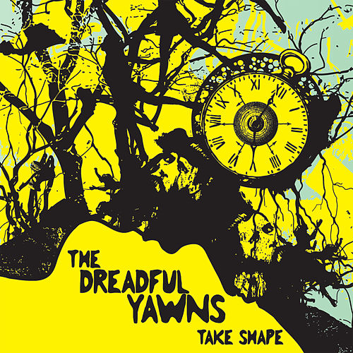 Take Shape by The Dreadful Yawns