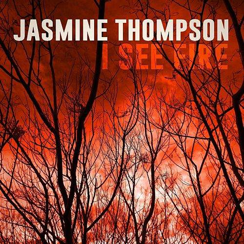 Play & Download I See Fire by Jasmine Thompson | Napster