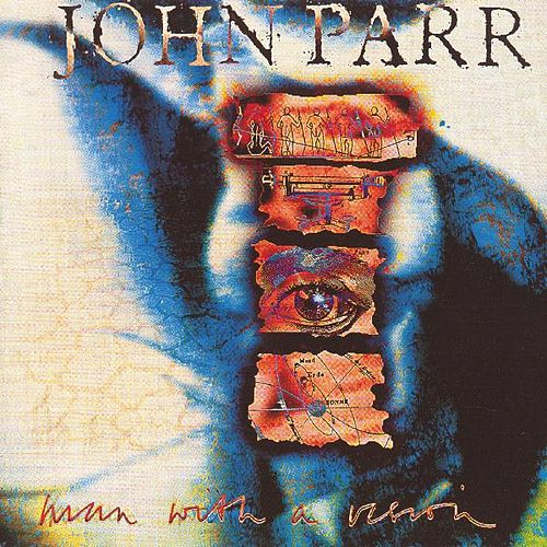 Play & Download Man With a Vision by John Parr | Napster