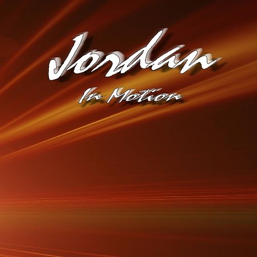 In Motion by Jordan