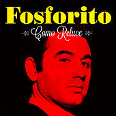 Play & Download Como Reluce by Fosforito | Napster