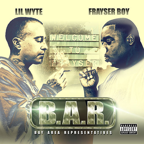 B.A.R. (Bay Area Representatives) by Frayser Boy