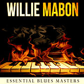 Play & Download Essential Blues Masters by Willie Mabon | Napster