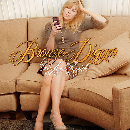 Play & Download Bronze Digger by Andi Smith   Napster