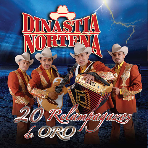 Play & Download 20 Relampagazos de Oro by Dinastia Nortena | Napster