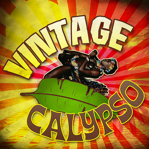 Vintage Calypso by Various Artists