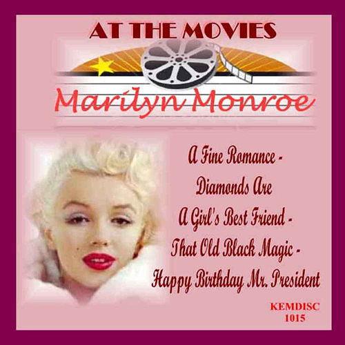 Play & Download At the Movies-Marilyn Monroe by Marilyn Monroe | Napster