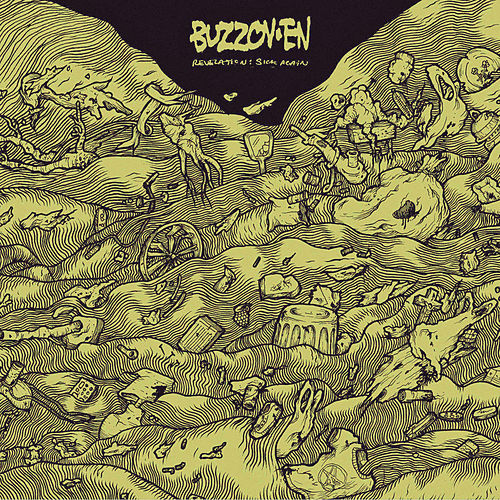 Play & Download Revelation: Sick Again by Buzzoven | Napster