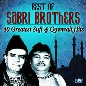 Best of Sabri Brothers - 40 Greatest Sufi & Qawwali Hits by Sabri Brothers
