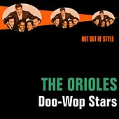 Play & Download Doo-Wop Stars by The Orioles | Napster