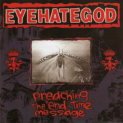 Preaching The 'End Time' Message by Eyehategod