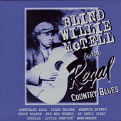 Blind Willie McTell & The Regal Country Blues by Blind Willie McTell