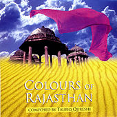 Play & Download Colours of Rajasthan by Taufiq Qureshi | Napster