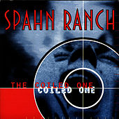 The Coiled One by Spahn Ranch