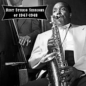 Play & Download Best Studio Sessions of 1947-1948 by Charlie Parker | Napster