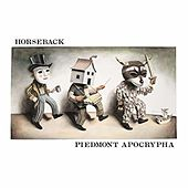 Play & Download Piedmont Apocrypha by Horseback  | Napster