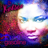 Play & Download Gasoline by Ketsia | Napster