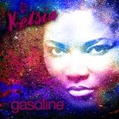 Gasoline by Ketsia