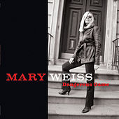 Play & Download Dangerous Game by Mary Weiss | Napster