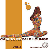 Casino Royale Lounge by Various Artists