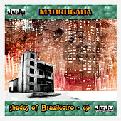 Play & Download Shades Of Brazilectro by De Madrugada | Napster