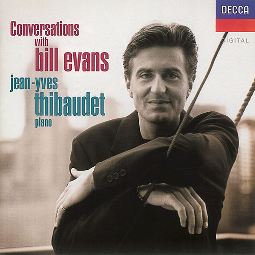Play & Download Conversations with Bill Evans by Jean-Yves Thibaudet | Napster