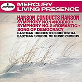 Hanson: Symphony Nos. 1 & 2 / Song of Democracy by Various Artists
