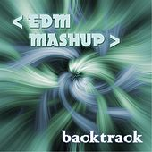 Play & Download Wake Me Up / Titanium / Don't You Worry Child (EDM Mashup) by Backtrack | Napster