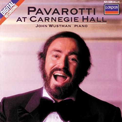 Play & Download Pavarotti at Carnegie Hall by Luciano Pavarotti | Napster